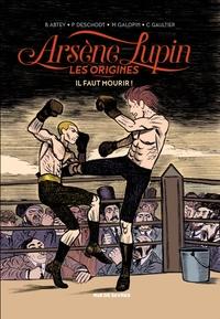 Arsène Lupin, les origines ...