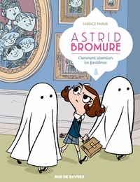 Astrid Bromure - Tome 2 - C...