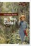 Au feu, Gilda !