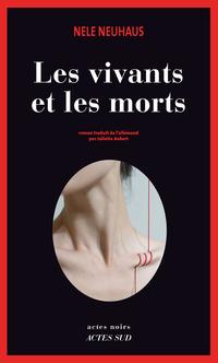 Les Vivants et les Morts | Neuhaus, Nele