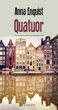 Quatuor | Enquist, Anna