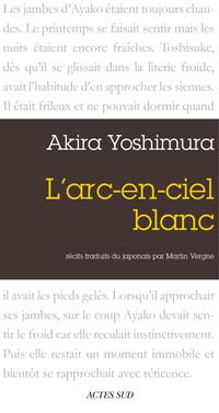 L'Arc-en-ciel blanc   Yoshimura, Akira