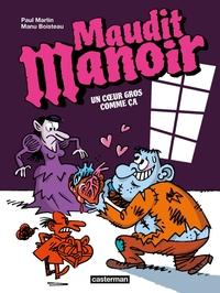 Maudit Manoir (Tome 2) - Un cœur gros comme ça