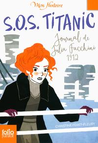 S.O.S. Titanic. Journal de ...