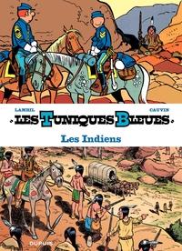 Les Tuniques Bleues présentent - Tome 4 - Les Indiens