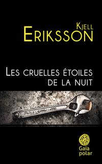 Les cruelles étoiles de la nuit | Eriksson, Kjell