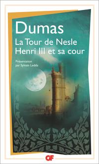 La Tour de Nesle - Henri III et sa cour