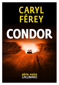 Condor | Férey, Caryl