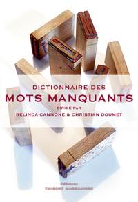 Dictionnaire des mots manqu...