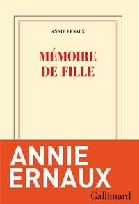 Mémoire de fille | Ernaux, Annie