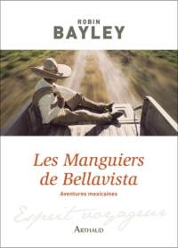 Les Manguiers de Bellavista...