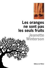 Les Oranges ne sont pas les seuls fruits | Winterson, Jeanette