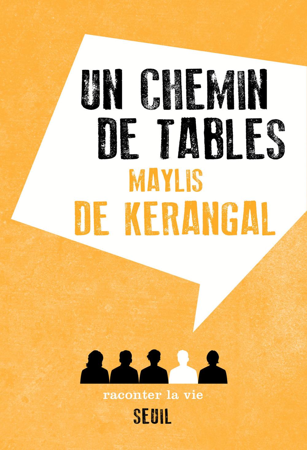 Un chemin de tables   Kerangal, Maylis de
