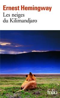Les Neiges du Kilimandjaro / Dix Indiens | Hemingway, Ernest