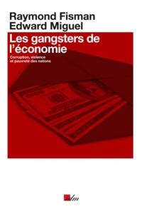 Les gangsters de l'économie