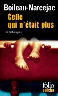 Celle qui n'était plus (Les Diaboliques) | Boileau-Narcejac,