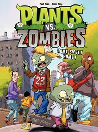 Plants vs zombies - Tome 4 - Home Sweet Home