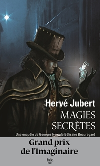 Magies secrètes. Une enquête de Georges Hercule Bélisaire Beauregard | Jubert, Hervé