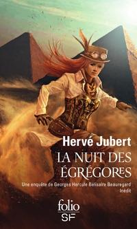 La nuit des égrégores. Une enquête de Georges Hercule Bélisaire Beauregard | Jubert, Hervé