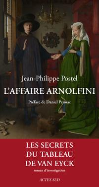 L'Affaire Arnolfini | Postel, Jean-Philippe