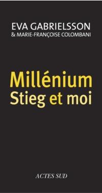 Millénium, Stieg et moi | Colombani, Marie-Françoise