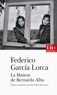 La Maison de Bernarda Alba | García Lorca, Federico