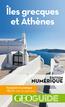GEOguide Iles grecques et Athènes | Collectif Gallimard Loisirs,
