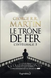 Le Trône de Fer - L'Intégrale 5 (Tomes 13 à 15) | Martin, George R.R.