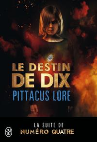 Lorien Legacies (Tome 6) - ...