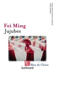 Jujubes | Ming, Fei