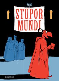 Stupor Mundi | Néjib,