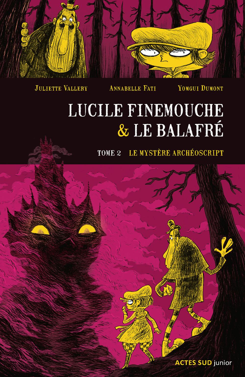 Lucile Finemouche et le Balafré - Tome 2   Dumont, Yomgui