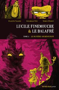 Lucile Finemouche et le Balafré - Tome 2  