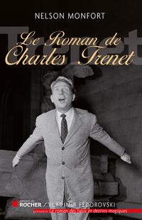 Le roman de Charles Trénet