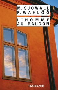 L'homme au balcon | Sjowall, Maj