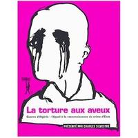 La torture aux aveux