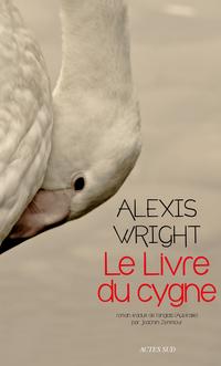 Le Livre du cygne | Wright, Alexis