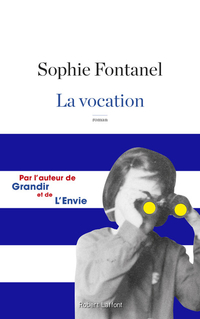 La Vocation | FONTANEL, Sophie