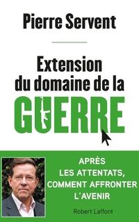 Extension du domaine de la guerre | SERVENT, Pierre