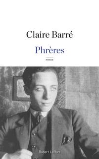 Phrères | BARRÉ, Claire