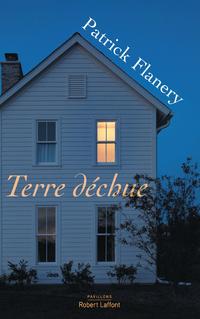 Terre déchue | FLANERY, Patrick