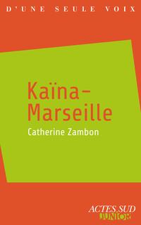 Kaïna-Marseille