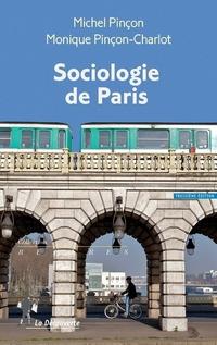 Sociologie de Paris   PINÇON, Michel