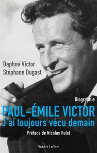 Paul-Émile Victor | DUGAST, Stéphane