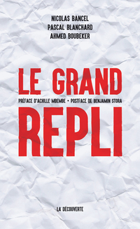 Le grand repli | BANCEL, Nicolas