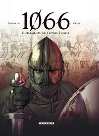 1066 - Tome 1 - Guillaume le conquérant