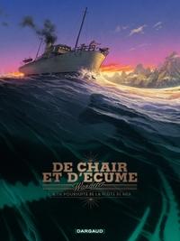 De Chair et d'Ecume - Tome 1 - A la Poursuite de la Flûte de Mer