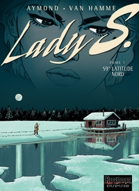 Lady S. - tome 3 - 59° Latitude Nord