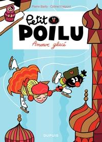 Petit Poilu – tome 10 - Amouuur glacé