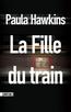 La Fille du train | HAWKINS, Paula